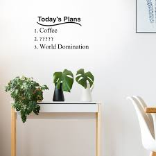 Today S Plans Coffee World Domination 22 X 13 Funny Vinyl Wall Imprinted Designs