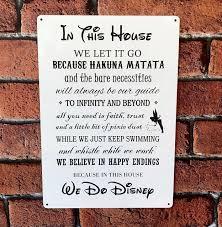 disney sign disney quotes in this house we do disney family