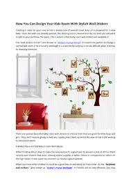 How You Can Design Your Kids Room With Stylish Wall Stickers By John Johnpattinson Issuu