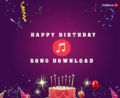 Happy Birthday Song Download And Listen Popular Songs On Birthday