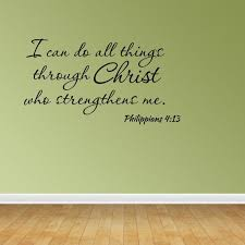 Wall Decal I Can Do All Things Through Christ Who Strengthens Me Philippians 4 13 Bible Verse Quote Jr529 Walmart Com Walmart Com