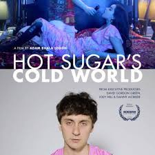 Hot Sugar's Cold World | BitTorrent Now