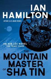 Amazon | The Mountain Master of Sha Tin: An Ava Lee Novel (Ava Lee Novels  The Triad Years) | Hamilton, Ian | Suspense
