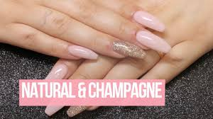 Acrylic Nail Design Natural Champange Youtube