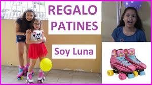 Regalo Patines De Soy Luna A Mi Prima Juegos Y Juguetes De Soy