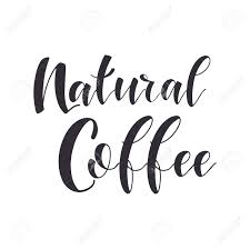 coffee quotes natural coffee graphic design lifestyle texts