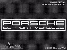 Porsche Support Vehicle Vinyl Window Decal The Ink Wall