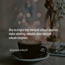▷ quotes todayid love funny motivation 📝 udah ngopi