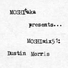MOSHImix51 - Dustin Morris by MOSHItaka on SoundCloud - Hear the world's  sounds