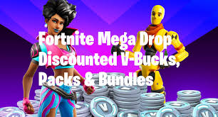 Fortnite Epic Games Mega Drop - Discounted Fortnite V-Bucks, Packs ...