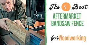Best Aftermarket Bandsaw Fence Top Picks Reviews 2020