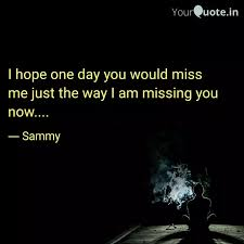 i hope one day you miss me quotes ✓ the decor of christmas