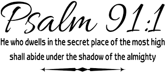 Amazon Com Wall Decal Psalm 91 1 He Who Dwells In The Secret Place Scripture Wall Arts Quote Arts Crafts Sewing