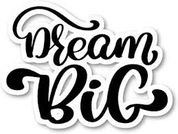 Amazon Com Dream Big Sticker Cursive Quotes Stickers Laptop Stickers 2 5 Vinyl Decal Laptop Phone Tablet Vinyl Decal Sticker S81824 Arts Crafts Sewing