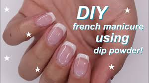 diy french manicure tutorial using dip