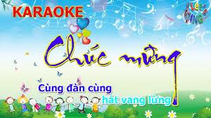KARAOKE Chúc Mừng(Cùng đàn, cùng hát vang lừng...), Nhạc Beat ...