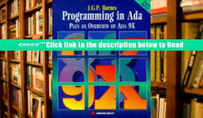 Plus an Overview of Ada 9X Programming in Ada