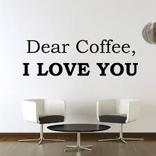 Dear Coffee Vinyl Wall Decal The Decal Bros