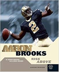 Aaron Brooks: Rise Above (Football (Positively for Kids Book ...