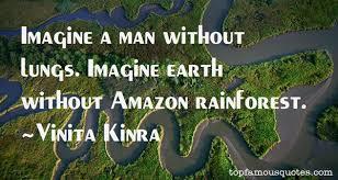 amazon rainforest quotes best famous quotes about amazon rainforest