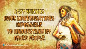 best friends have conversations impossible to understand by other