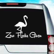 Zero Flocks Given Flamingo Funny Vinyl Car Window Decal Sticker
