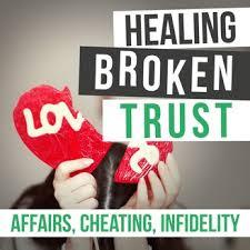 healing broken trust in your marriage
