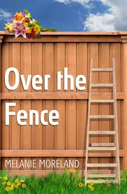 Read Over The Fence By Melanie Moreland Online Free Full Book