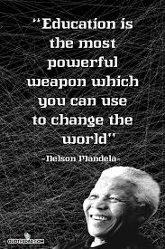 education is the most powerful weapon nelson mandela quotes
