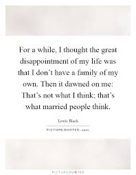 family disappointment quotes sayings family disappointment
