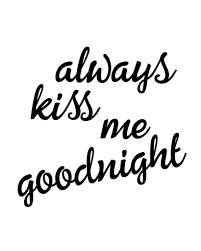 Always Kiss Me Goodnight Printable Art These Bare Walls