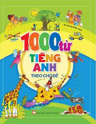 1000 Từ Tiếng Anh Theo Chủ Đề – Nhà sách Tân Việt