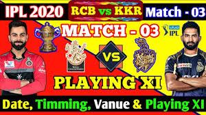 IPL 2020 Match - 03 : RCB vs KKR Full ...