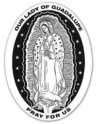 Our Lady Of Guadalupe Vinyl Auto Decal Virgen De Guadalupe Nuestra Senora De Guadalupe Guadalupe