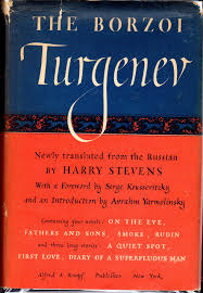 The Borzoi Turgenev: Containing One the Eve, Fathers and Sons, Smoke,  Rudin, and Three Long Short Stories: Turgenev, Ivan Serge) Turgenieff, Ivan)  Stevens, Harry (trans./editor), B/W Illus: Amazon.com: Books