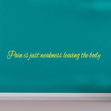 Weakness Quote Wall Decal Sports Quote Wall Decals Wall Decal World