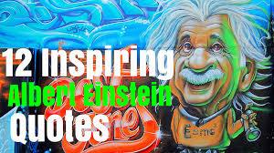inspiring albert einstein quotes burger abroad