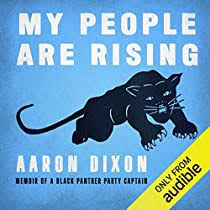 Audible版『My People Are Rising 』 | Aaron Dixon | Audible.co.jp