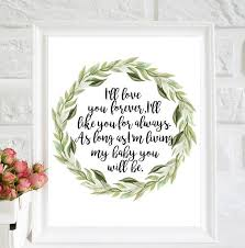 I Ll Love You Forever I Ll Like You For Always As Long Etsy