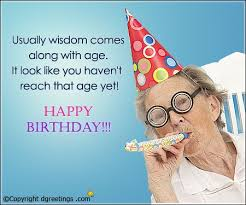 funny birthday quotes that will surely make them smile greetings
