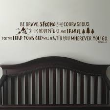 Joshua 1v9 Vinyl Wall Decal 26 Be Brave Strong And Courageous Seek