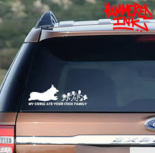 My Corgi Ate Your Stick Family Vinyl Decal Sticker Car Truck Window Vehicle