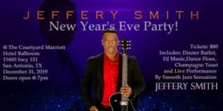 "New Year's Eve Party 2019 featuring Smooth Jazz Sensation ""Jeffery Smith""  at The Courtyard by Marriott Ballroom - December 31, 2019 - Kiss Rocks"