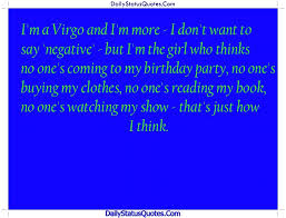 i am a virgo and i am more daily status quotes