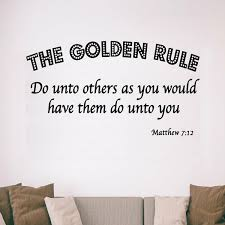 Winston Porter Dodds The Golden Rule Do Unto Others As You Would Have Them Do Unto You Wall Decal Wayfair