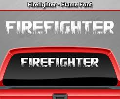 Firefighter Windshield Window Vinyl Sticker Decal Graphic Flame Font Sticky Creations