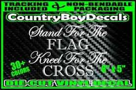 Stand For The Flag Kneel For The Cross Decal Vinyl Sticker Usa 3 2nd Blessed Ebay