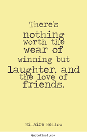 quotes about friendship and laughter quotes