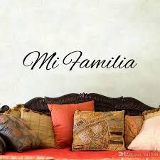 Spanish Art Words Sticker My Family Quotes Mi Familia Diy Vinyl Decal Bedroom Removable Wall Mural Living Room Home Decoration Decals For Home Decorating Decals For Home Walls From Fst1688 8 54 Dhgate Com