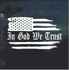 In God We Trust Weathered Flag Window Decal Sticker Custom Sticker Shop